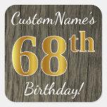 [ Thumbnail: Faux Wood, Faux Gold 68th Birthday + Custom Name Sticker ]