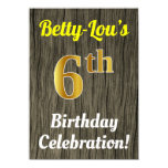 [ Thumbnail: Faux Wood, Faux Gold 6th Birthday Celebration Invitation ]