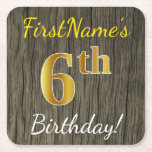 [ Thumbnail: Faux Wood, Faux Gold 6th Birthday + Custom Name Paper Coaster ]