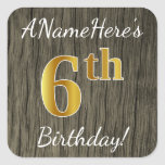 [ Thumbnail: Faux Wood, Faux Gold 6th Birthday + Custom Name Sticker ]