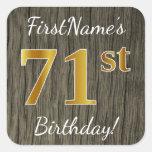 [ Thumbnail: Faux Wood, Faux Gold 71st Birthday + Custom Name Sticker ]