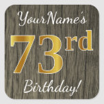 [ Thumbnail: Faux Wood, Faux Gold 73rd Birthday + Custom Name Sticker ]