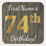 [ Thumbnail: Faux Wood, Faux Gold 74th Birthday + Custom Name Sticker ]