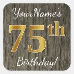 [ Thumbnail: Faux Wood, Faux Gold 75th Birthday + Custom Name Sticker ]