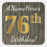 [ Thumbnail: Faux Wood, Faux Gold 76th Birthday + Custom Name Sticker ]