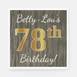 [ Thumbnail: Faux Wood, Faux Gold 78th Birthday + Custom Name Napkin ]
