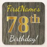 [ Thumbnail: Faux Wood, Faux Gold 78th Birthday + Custom Name Paper Coaster ]
