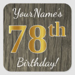 [ Thumbnail: Faux Wood, Faux Gold 78th Birthday + Custom Name Sticker ]