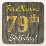 [ Thumbnail: Faux Wood, Faux Gold 79th Birthday + Custom Name Paper Coaster ]