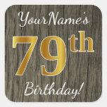 [ Thumbnail: Faux Wood, Faux Gold 79th Birthday + Custom Name Sticker ]