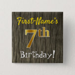 [ Thumbnail: Faux Wood, Faux Gold 7th Birthday + Custom Name Button ]