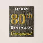 "Faux Wood, Faux Gold 80th Birthday   Custom Name Jigsaw Puzzle<br><div class=""desc"">This simple puzzle design features the message &quot;Happy 80th Birthday&quot;,  with the &quot;80th&quot; having a faux gold-like appearance. It also features a custom name,  and a faux wood appearance background. It could be given to somebody who is celebrating their eightieth birthday.</div>"