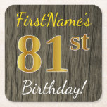 [ Thumbnail: Faux Wood, Faux Gold 81st Birthday + Custom Name Paper Coaster ]