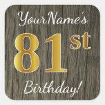 [ Thumbnail: Faux Wood, Faux Gold 81st Birthday + Custom Name Sticker ]