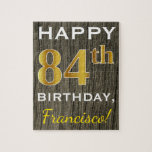 [ Thumbnail: Faux Wood, Faux Gold 84th Birthday + Custom Name Jigsaw Puzzle ]