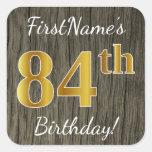 [ Thumbnail: Faux Wood, Faux Gold 84th Birthday + Custom Name Sticker ]