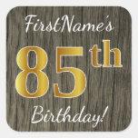 [ Thumbnail: Faux Wood, Faux Gold 85th Birthday + Custom Name Sticker ]
