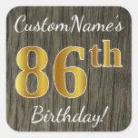 [ Thumbnail: Faux Wood, Faux Gold 86th Birthday + Custom Name Sticker ]