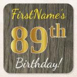 [ Thumbnail: Faux Wood, Faux Gold 89th Birthday + Custom Name Paper Coaster ]