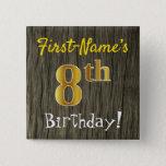 [ Thumbnail: Faux Wood, Faux Gold 8th Birthday + Custom Name Button ]