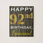 [ Thumbnail: Faux Wood, Faux Gold 92nd Birthday + Custom Name Jigsaw Puzzle ]