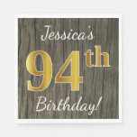 [ Thumbnail: Faux Wood, Faux Gold 94th Birthday + Custom Name Paper Napkin ]