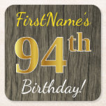 [ Thumbnail: Faux Wood, Faux Gold 94th Birthday + Custom Name Paper Coaster ]