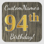[ Thumbnail: Faux Wood, Faux Gold 94th Birthday + Custom Name Sticker ]