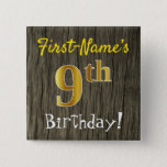 [ Thumbnail: Faux Wood, Faux Gold 9th Birthday + Custom Name Button ]