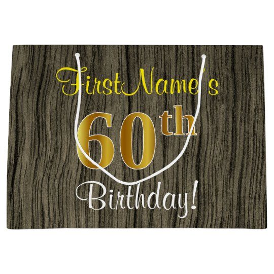 Faux Wood Look Faux Gold 60th Birthday Name Large Gift Bag