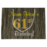[ Thumbnail: Faux Wood Look, Faux Gold 61st Birthday + Name Gift Bag ]