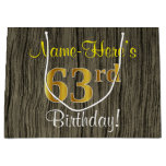 [ Thumbnail: Faux Wood Look, Faux Gold 63rd Birthday + Name Gift Bag ]