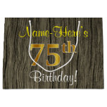 [ Thumbnail: Faux Wood Look, Faux Gold 75th Birthday + Name Gift Bag ]
