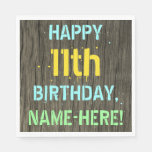 [ Thumbnail: Faux Wood, Painted Text Look, 11th Birthday + Name Napkin ]