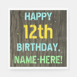[ Thumbnail: Faux Wood, Painted Text Look, 12th Birthday + Name Napkin ]