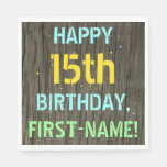 [ Thumbnail: Faux Wood, Painted Text Look, 15th Birthday + Name Napkin ]