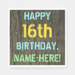 [ Thumbnail: Faux Wood, Painted Text Look, 16th Birthday + Name Napkin ]