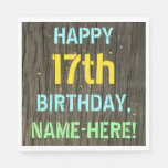 [ Thumbnail: Faux Wood, Painted Text Look, 17th Birthday + Name Napkin ]
