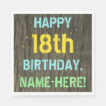 [ Thumbnail: Faux Wood, Painted Text Look, 18th Birthday + Name Napkin ]