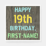 [ Thumbnail: Faux Wood, Painted Text Look, 19th Birthday + Name Napkin ]