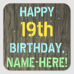 [ Thumbnail: Faux Wood, Painted Text Look, 19th Birthday + Name Sticker ]