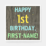 [ Thumbnail: Faux Wood, Painted Text Look, 1st Birthday + Name Napkin ]