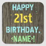 [ Thumbnail: Faux Wood, Painted Text Look, 21st Birthday + Name Sticker ]