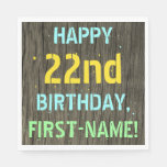 [ Thumbnail: Faux Wood, Painted Text Look, 22nd Birthday + Name Napkin ]