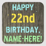 [ Thumbnail: Faux Wood, Painted Text Look, 22nd Birthday + Name Sticker ]