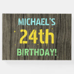 [ Thumbnail: Faux Wood, Painted Text Look, 24th Birthday + Name Guest Book ]