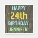 [ Thumbnail: Faux Wood, Painted Text Look, 24th Birthday + Name Napkin ]