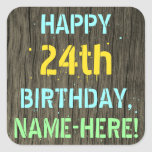 [ Thumbnail: Faux Wood, Painted Text Look, 24th Birthday + Name Sticker ]