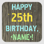 [ Thumbnail: Faux Wood, Painted Text Look, 25th Birthday + Name Sticker ]