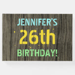 [ Thumbnail: Faux Wood, Painted Text Look, 26th Birthday + Name Guest Book ]